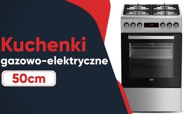 Jaka kuchenka gazowo-elektryczna 50 cm? |TOP 7|