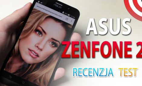 Asus ZenFone 2 - Najlepszy telefon do 1500 zł - Test i Recenzja