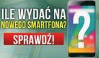 Ile Wydać na Nowego Smartfona? Dopasuj Budżet do Swoich Potrzeb!