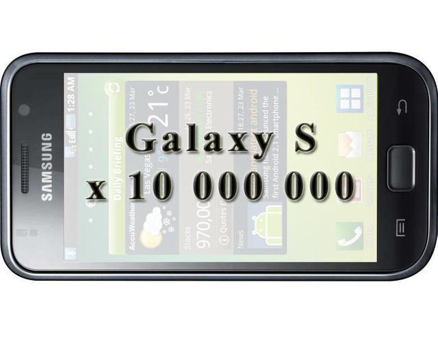 Samsung Galaxy S w 10 milionach egzemplarzy
