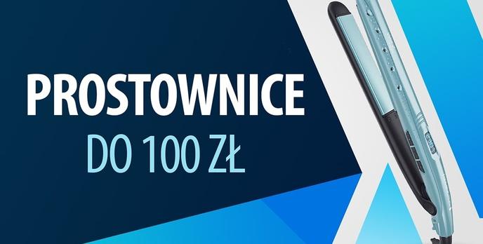 Tanie prostownice do 100 zł |TOP 7|