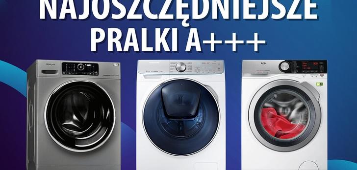TOP 10 najoszczędniejszych pralek A+++