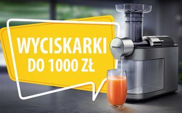 Jaka wyciskarka wolnoobrotowa do 1000 zł?  TOP 7 
