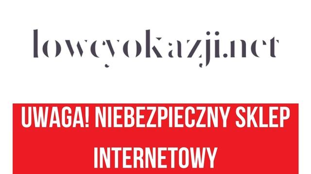 Uwaga na zakupy w sklepie lowcyokazji.net!