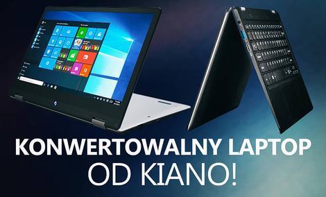Pierwszy Konwertowalny Laptop od Kiano!