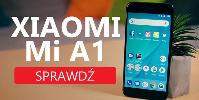 Xiaomi Mi A1 - #XiaomiLepsze Bez MIUI?