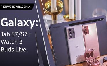 Galaxy Buds Live, Galaxy Tab S7 (Plus) i Galaxy Watch 3 - Pierwsze Wrażenia