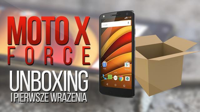 Moto X Force - pierwsze wrażenia i zawartość pudełka