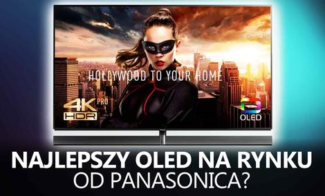 Panasonic TX65-EZ1000 - Najlepszy OLED na Rynku?