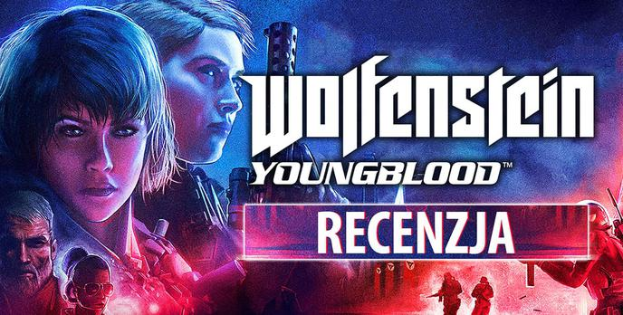 Recenzja Wolfenstein: Youngblood - Co dwie głowy, to nie jedna