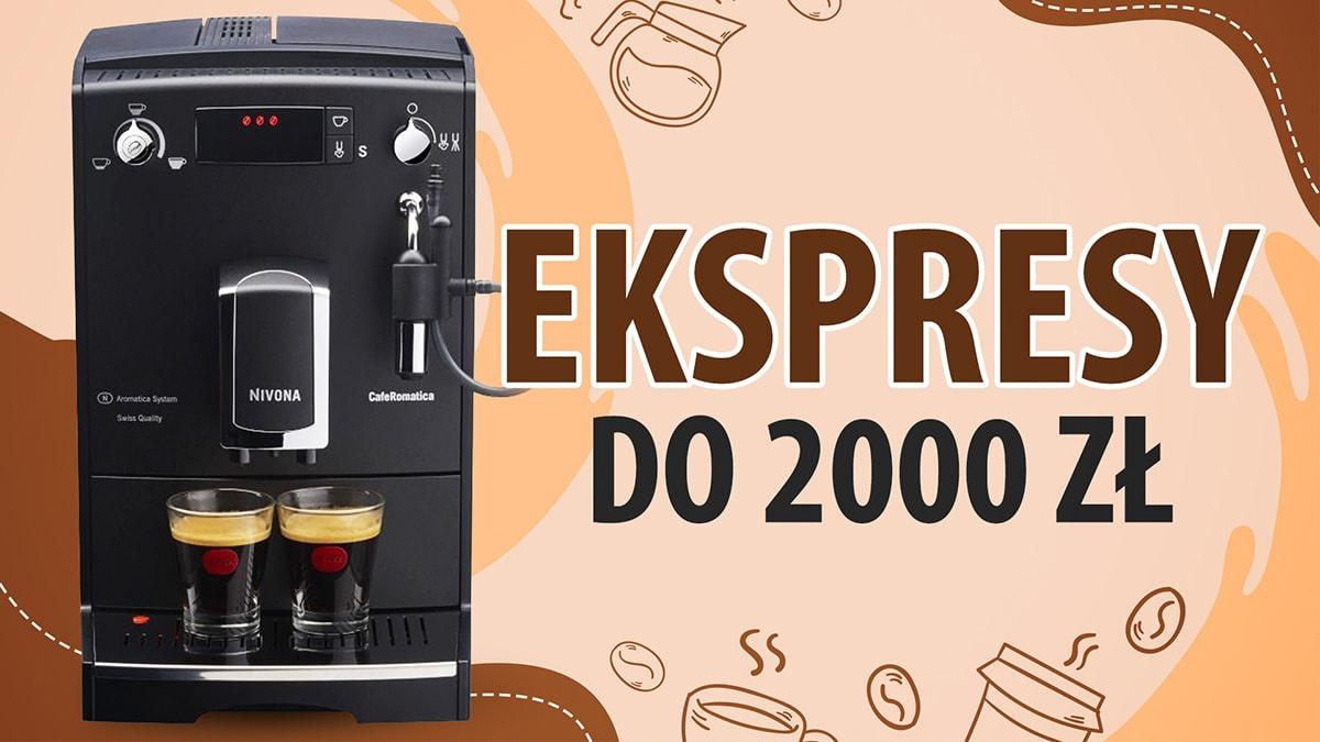 Jaki ekspres automatyczny do kawy do 2000 zł? |TOP 7|