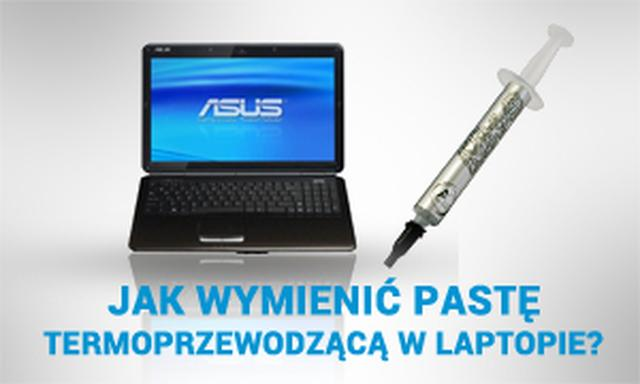 Jak Wymienić Pastę Termoprzewodzącą w Laptopie?
