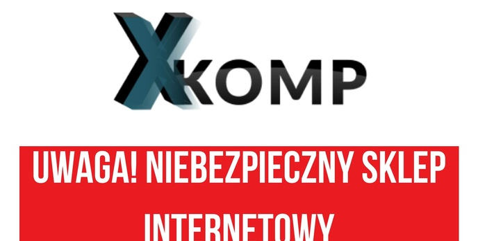 Uwaga na zakupy w XKOMP.net!