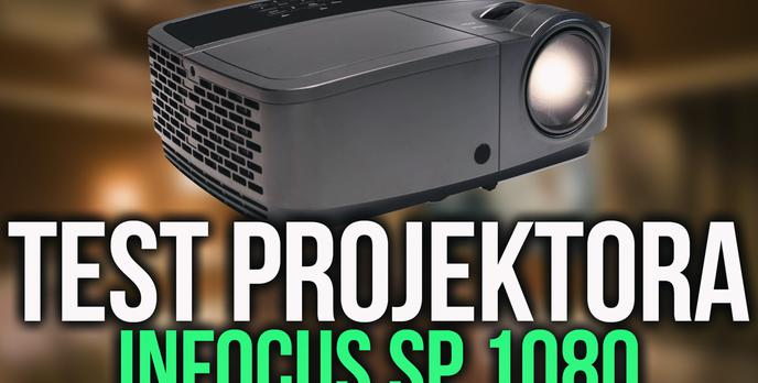 Test Niedrogiego Projektora Full HD Infocus SP1080