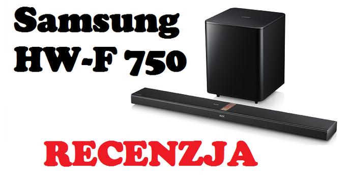 Samsung HW-F750 Soundbar [RECENZJA]