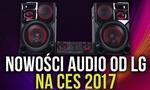 Świetne Urządzenia Audio od LG na Targach CES 2017