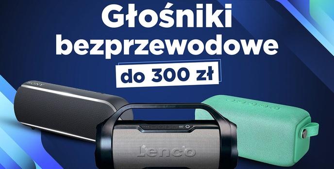 Jaki głośnik bezprzewodowy do 300 zł? | TOP 6 |