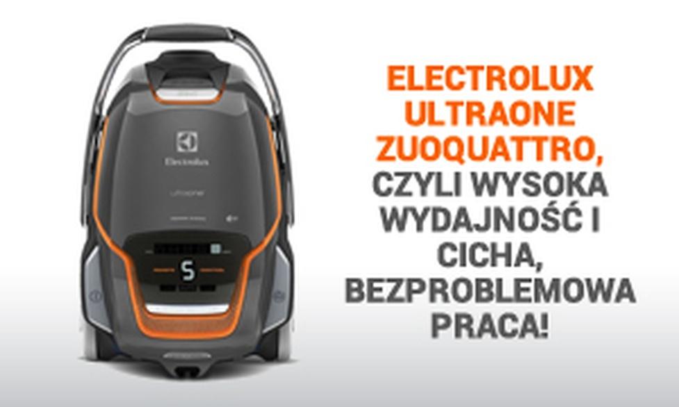 Electrolux UltraOne ZUOQUATTRO, Czyli Wysoka Wydajność i Cicha, Bezproblemowa Praca!