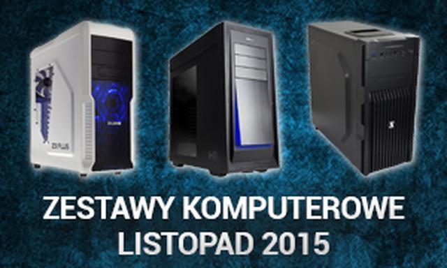 Zestawy Komputerowe Listopad 2015