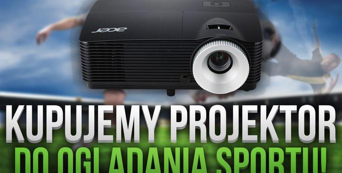Projektory do Oglądania Sportu – Podpowiadamy Czym Się Kierować Podczas Zakupu