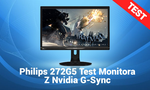 Philips 272G5 Test Monitora Z Nvidia G-Sync