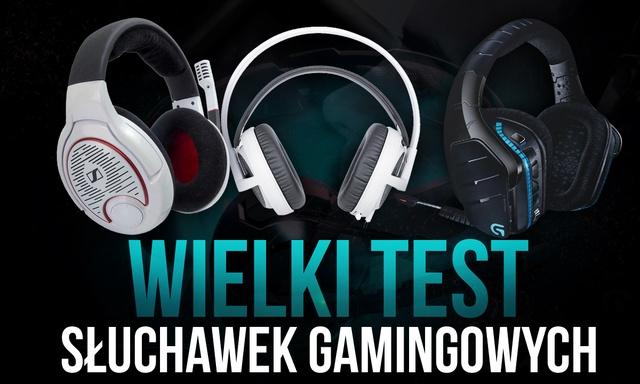 Wielki Test Słuchawek Gamingowych - HyperX, SteelSeries, Sennheiser, Logitech, Lenovo
