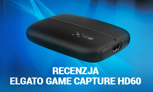Recenzja Elgato Game Capture HD60