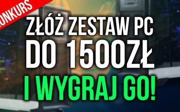 #PCChallenge 1500 zł - Złóż Zestaw i WYGRAJ Go! #Konkurs