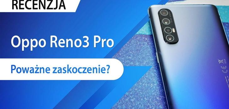 Recenzja Oppo Reno3 Pro - Czy warto oszczędzić?