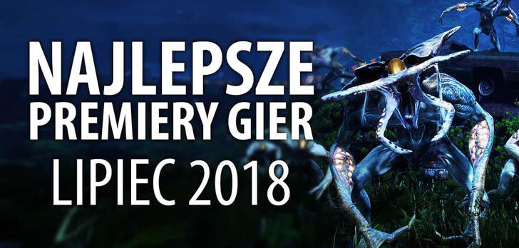 Najlepsze Premiery Gier Lipiec 2018 - Earthfall, Post Scriptum, The Persistence