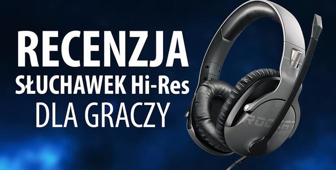 ROCCAT Khan Pro - Recenzja Słuchawek Dla Graczy