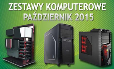 Zestawy Komputerowe Październik 2015