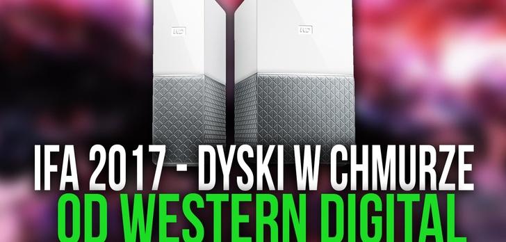 IFA 2017 - Western Digital Bierze Się za Chmurę