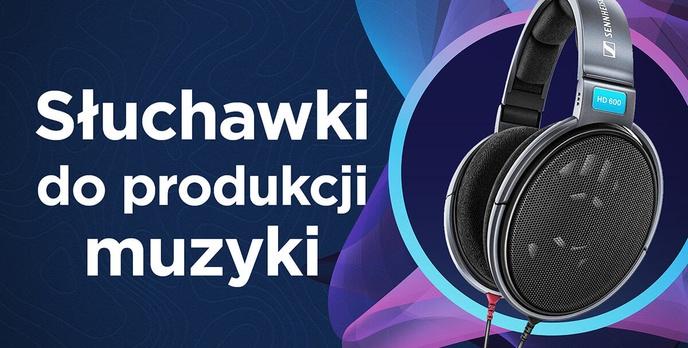 Jakie słuchawki do produkcji muzyki? |TOP 5|