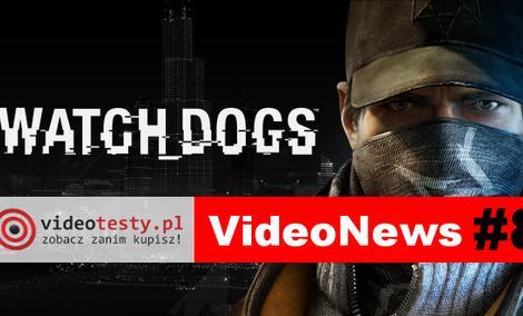 VideoNews #8 - informacje o grze Watch Dogs oraz HTC M8...