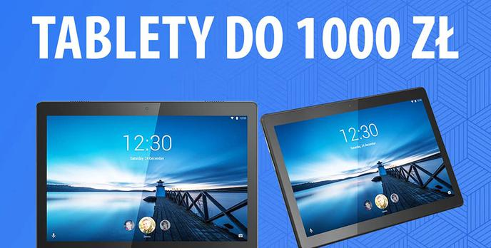 Tablety do 1000 zł |TOP 5|