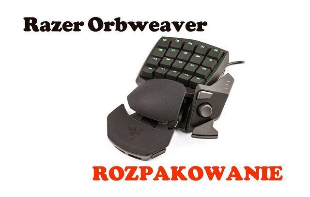 Razer Orbweaver [ROZPAKOWANIE]