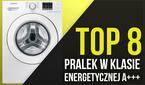 TOP 8 Oszczędnych Pralek w Klasie Energetycznej A+++