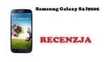 Samsung Galaxy S4 I9505 [RECENZJA]