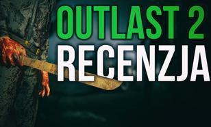 Recenzja Outlast 2 - Lubicie się bać?