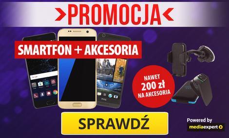 Smartfony + 200 zł na Akcesoria #MegaOkazje w Media Expert