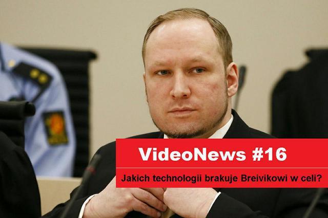Co przeszkadza Breivikowi w więzieniu...?
