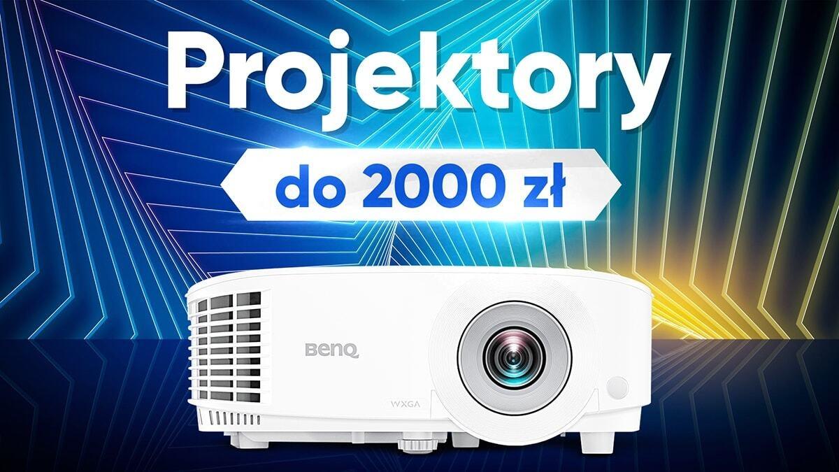 Jaki projektor do 2000 złotych?  TOP 7 