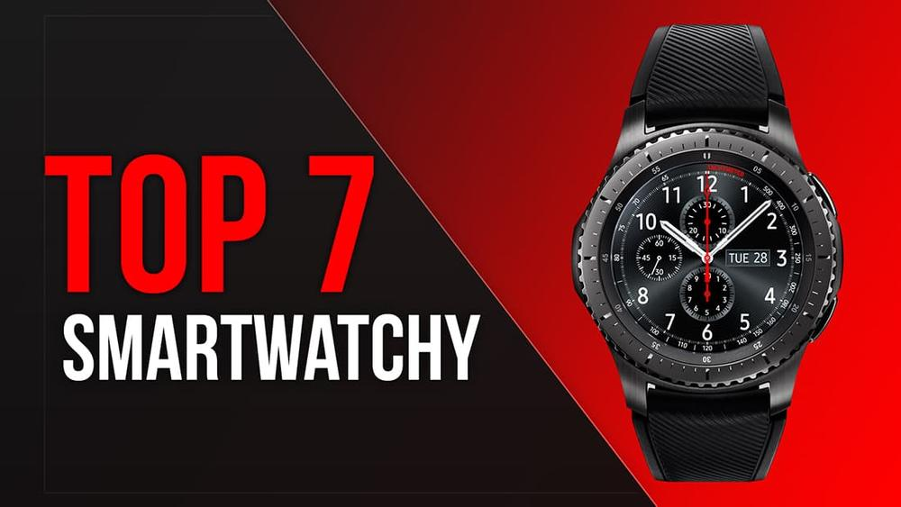 TOP 7 Smartwatchy - Inteligentne Zegarki