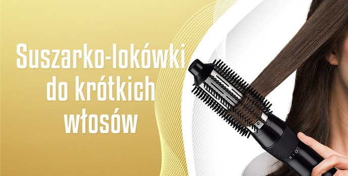 Suszarko-lokówka do krótkich włosów | TOP 5 |
