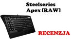 Steelseries Apex [RAW] [RECENZJA]
