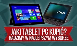 Jaki Tablet PC Kupić -  Radzimy w Najlepszym Wyborze