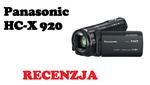 Panasonic HC-X920 - Kamera Video z Wyższej Półki [RECENZJA]