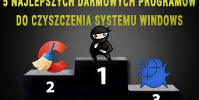 5 Najlepszych Darmowych Programów do Czyszczenia Systemu Windows
