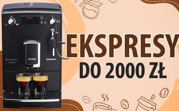 Jaki ekspres automatyczny do kawy do 2000 zł?  TOP 7 